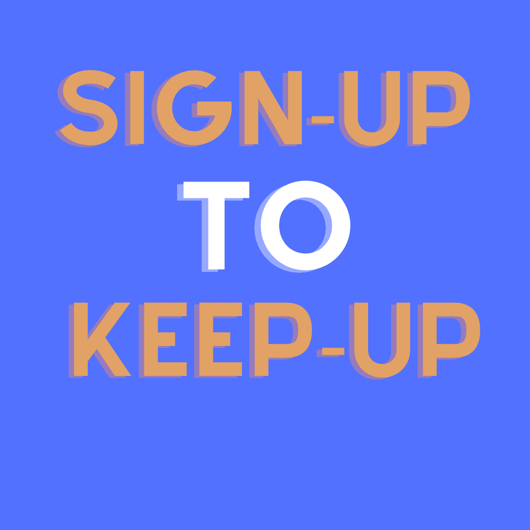 Sign-Up for Updates